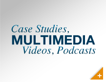 Multimedia - Case Studies, Podcasts, and Video's