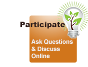 Participate: Ask Questions and Discuss Online