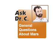 Ask. Dr C General Questions on Mars