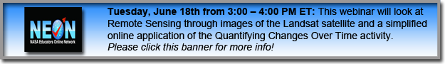 This webinar will look at Remote Sensing through images of the Landsat satellite and a simplified online application of the Quantifying Changes Over Time activity.