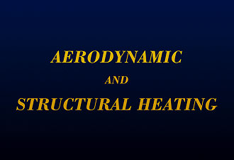 Aerodynamic and Structural Heating (Slide 13)
