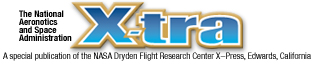 Xtra Banner. A special publication of the NASA Dryden Flight Research Center X-Press, Edwards, California
