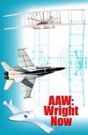 AAW Wright Now - cover. Depicts the Wright Flyer to the AAW F-18