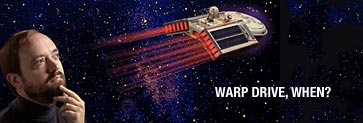 Warp Drive, When banner with author Marc Millis and futuristic spacecraft