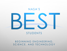 NASA's BEST Students: beginning engineering, science, and Technology