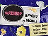 'Infrared: Beyond the Visible,' is a fast, fun look at why infrared light matters to astronomy, and what the Webb Space Telescope will search for once it's in orbit.