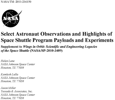 Select Astronaut Observations and Highlights of Space Shuttle Program Payloads and Experiments