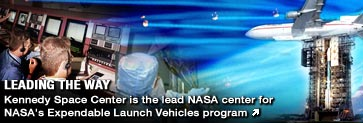 LEADING THE WAY - Kennedy is the lead NASA center for Expendable Launch Vehicles