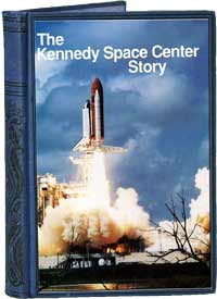The Kennedy Space Center Story