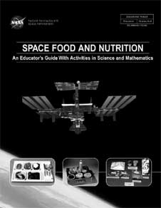 The front cover of the Space Food and Nutrition Educator Guide