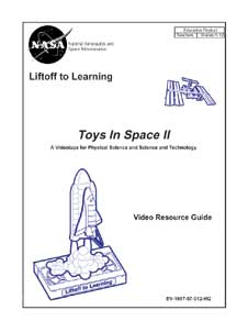 Toys In Space Ii Video Resource Guide Nasa