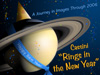 Cassini Rings in the New Year, a journey of images through 2006