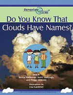 Front cover of the Do You Know Clouds Have Names? storybook showing three students and puffy white clouds