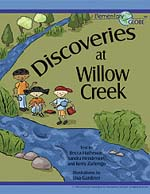 Front cover of the Discoveries at Willow Creek storybook showing three students standing next to a creek