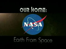 The NASA logo and the words Our Home: Earth From Space