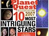 Planet Quest 10 Most Intriguing Stars of 2007