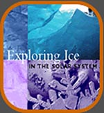 A collage of four images of ice with the words Exploring Ice in the Solar System