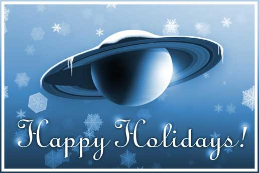 Happy Holidays and Saturn