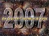 2007 An Out-of-This-World Year