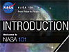 Introduction Welcome to NASA 101