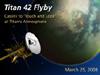 artist concept of titan 42 flyby