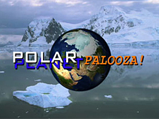 An image of Earth with the words POLAR-PALOOZA superimposed over a picture of an icy landscape