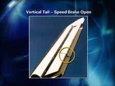 Vertical Tail - Speed Brake Open