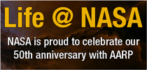 NASA is proud to celebrate our 50th anniversary with AARP