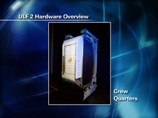 ULF 2 Hardware Overview - Crew Quarters