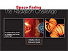 Cover of Space Faring: The Radiation Challenge Middle School Educator Guide