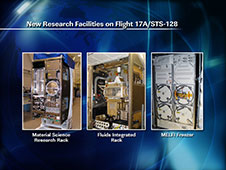New Research Facilities on Flight 17A/STS-128