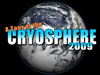Tour Of The Cryosphere 2009