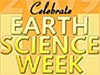 Celebrate Earth Science Week