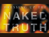 The Power of Story: Dressing Up the Naked Truth