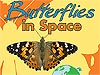Front of the Butterflies in Space Educator Guide
