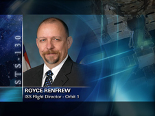 Royce Renfrew -- Orbit 1 ISS Flight Director