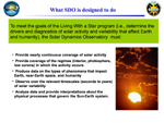 Slide showing what SDO is designed to do