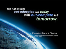 The nation that out-educates us today will out-compete us tomorrow.