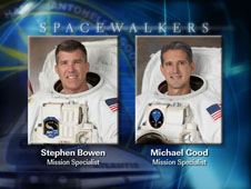 Spacewalkers Stephen Bowen and Michael Good