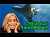 The words What Is a Sonic Boom? over a picture of the space shuttle and a girl plugging her ears