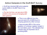 Slide 2 of Koss pdf - Active Galaxies in the Swift BAT Survey