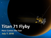 Artist concept of the Cassini flyby of Saturn's moon Titan