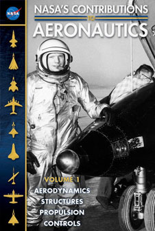 NASA's Contributions to Aeronautics, Volume 1 cover. The image on the cover is NASA test pilot Neil Armstrong standing next to the X-15 ship #1 (56-6670) after a research flight.