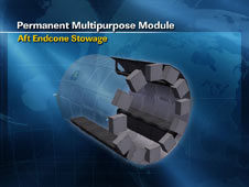 Permanent Multipurpose Module - Aft Endcone Stowage