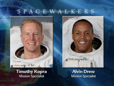 Spacewalkers - Mission Specialists Timothy Kopra and Alvin Drew