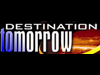 screen capture of Destination Tomorrow logo