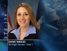 Dana Weigel, ISS Flight Director - Orbit 1