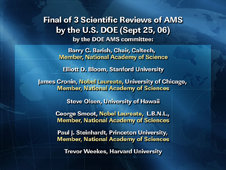 Final of 3 Scientific Reviews of AMS by the U.S. DOE