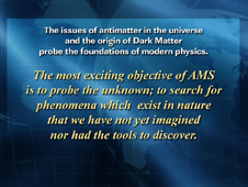 Most Exciting Objective of AMS