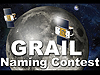 Two robotic spacecraft orbiting the moon with title that reads GRAIL naming contest